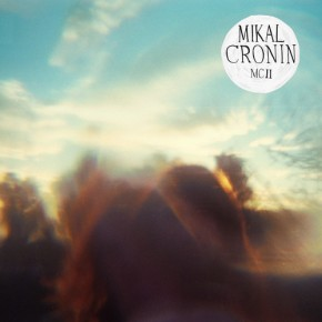 NEW ALBUM: Mikal Cronin - MCII